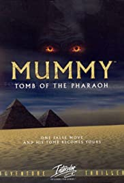 Mummy: Tomb of the Pharaoh Poster