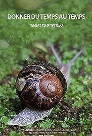 Donner du temps au temps Poster