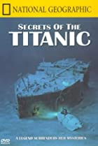 Image of National Geographic Video: Secrets of the Titanic