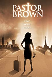 Pastor Brown (2009) Poster - Movie Forum, Cast, Reviews