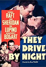 They Drive by Night (1940) Poster - Movie Forum, Cast, Reviews