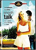 Smooth Talk(1985)