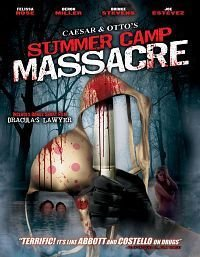 Caesar and Otto's Summer Camp Massacre