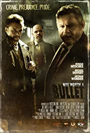 Not Worth a Bullet Poster