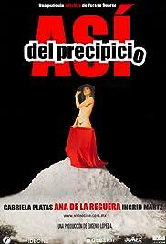 Así del precipicio(2006) Poster - Movie Forum, Cast, Reviews