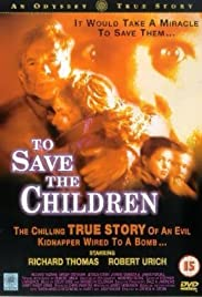 To Save the Children (1994) Poster - Movie Forum, Cast, Reviews
