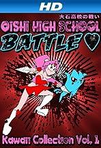 Oishi High School Battle: Kawaii Collection Vol. 1