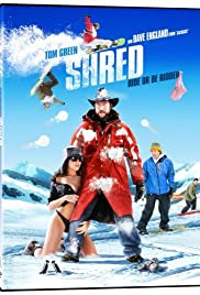 Shred (2008) Poster - Movie Forum, Cast, Reviews