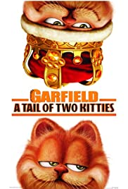 Garfield: A Tail of Two Kitties (2006) Poster - Movie Forum, Cast, Reviews