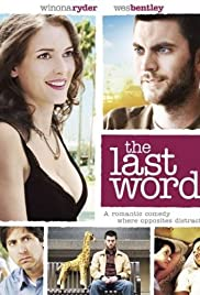 The Last Word (2008) Poster - Movie Forum, Cast, Reviews