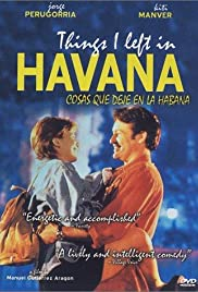 Things I Left in Havana (1997) Poster - Movie Forum, Cast, Reviews