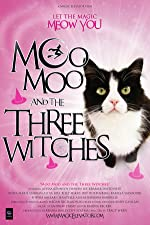 Moo Moo and the Three Witches(2015)
