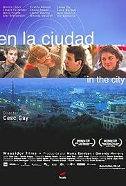 En la ciudad(2003) Poster - Movie Forum, Cast, Reviews