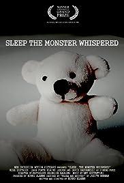 Sleep, the Monster Whispered Poster