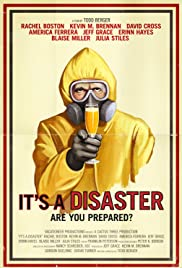It's a Disaster (2012) Poster - Movie Forum, Cast, Reviews