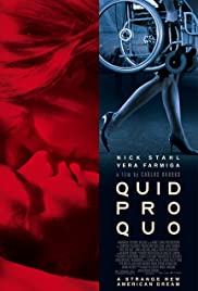 Quid Pro Quo (2008) Poster - Movie Forum, Cast, Reviews