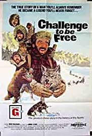 Challenge to Be Free(1975) Poster - Movie Forum, Cast, Reviews