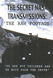 The Secret NASA Transmissions: The Raw Footage Poster