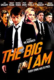 The Big I Am (2010) Poster - Movie Forum, Cast, Reviews