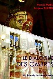 Le dialogue des ombres Poster