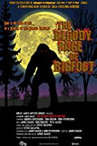 Image of The Bloody Rage of Bigfoot