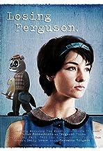 Losing Ferguson