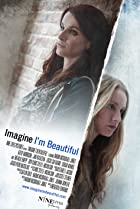 Image of Imagine I'm Beautiful