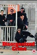 Disorganized Crime