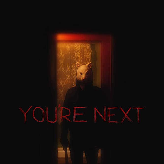 You're Next (2011)