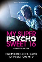 Image of My Super Psycho Sweet 16