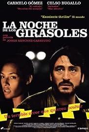 La noche de los girasoles(2006) Poster - Movie Forum, Cast, Reviews