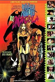 Killer Barbys vs. Dracula(2002) Poster - Movie Forum, Cast, Reviews