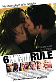 6 Month Rule (2011) Poster - Movie Forum, Cast, Reviews