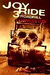 Giveaway: Win 'Joy Ride 3: Road Kill' on Blu-ray