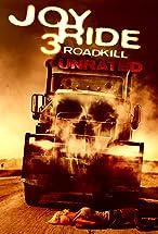 Primary image for Joy Ride 3: Road Kill