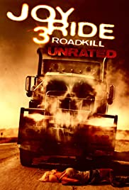 Joy Ride 3: Road Kill(2014) Poster - Movie Forum, Cast, Reviews