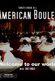 American Boule' Poster - Movie Forum, Cast, Reviews
