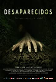 Desaparecidos (2011) Poster - Movie Forum, Cast, Reviews