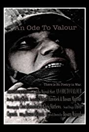 An Ode to Valour (2009) Poster - Movie Forum, Cast, Reviews