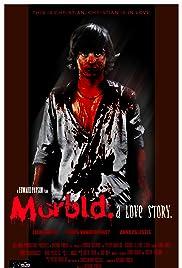 Morbid: A Love Story Poster