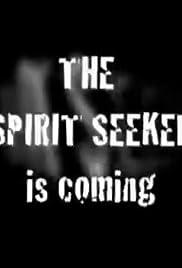 The Spirit Seeker Poster