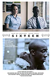 Sixteen (2013) Poster - Movie Forum, Cast, Reviews