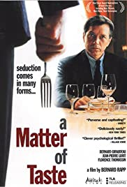 A Matter of Taste (2000) Poster - Movie Forum, Cast, Reviews