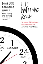 The Waiting Room (2012) Poster - Movie Forum, Cast, Reviews