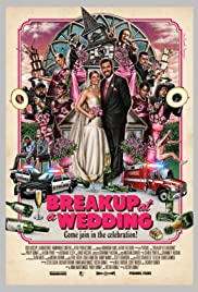 Breakup at a Wedding (2013) Poster - Movie Forum, Cast, Reviews