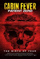Image of Cabin Fever: Patient Zero