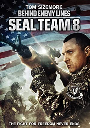 Seal Team Eight: Behind Enemy Lines (2014) Download on Vidmate