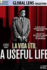A Useful Life (2010) Poster - Movie Forum, Cast, Reviews