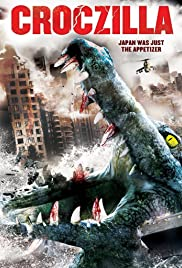 Croczilla (2012) Poster - Movie Forum, Cast, Reviews