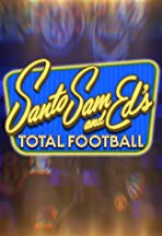 Santo, Sam and Ed's Total Football